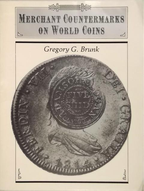 Merchant Countermarks on World Coins.