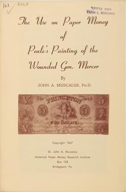 The Use on Paper Money of Peales Painting of the Wounded General Mercer