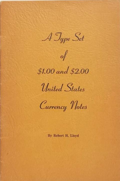 A Type Set of $1.00 & $2.00 United States Currency Notes.