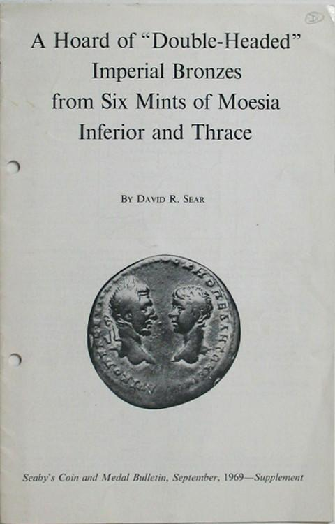 A Hoard of Double-Headed Imperial Bronzes from Six Mints of Moesia Inferior and Thrace.