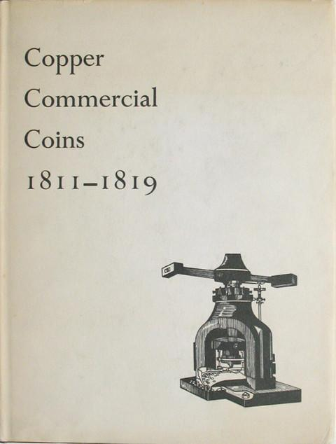 Copper Commercial Coins 1811 - 1819.