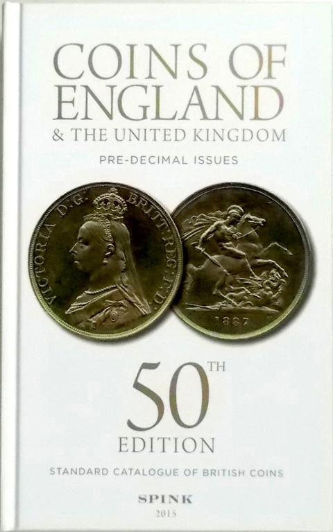 Coins of England & the United Kingdom 2015. Standard Catalogue of British Coins. Spink.