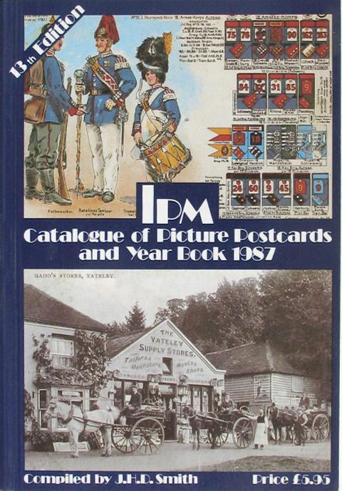 IPM Catalogue of Picture Postcards and Year Book 1987.