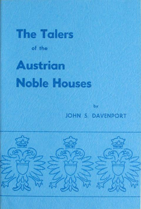 The Talers of the Austrian Noble Houses.