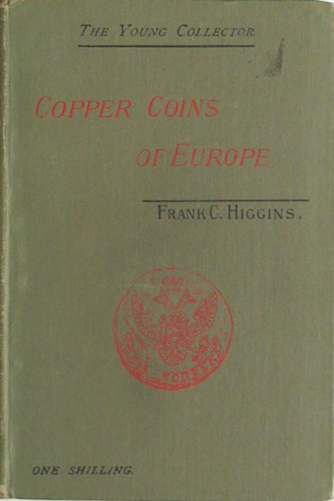 An Introduction to the Copper Coins of Modern Europe.