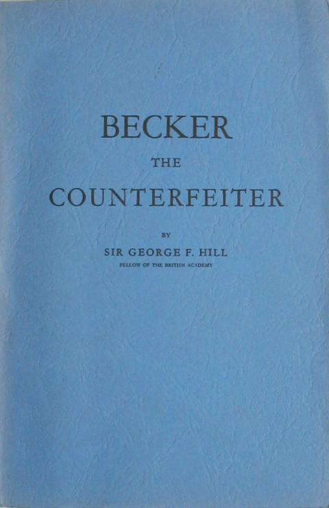 Becker the Counterfeiter.