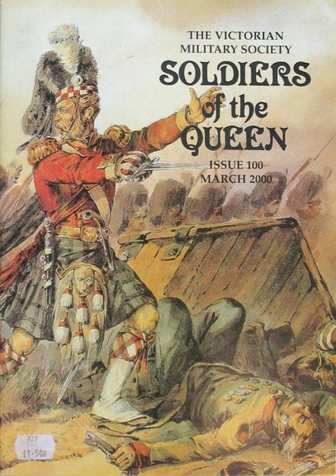 The Victorian Military Society.  Soldiers of the Queen.  Issue 100 March 2000.