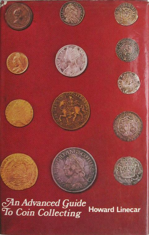 An Advanced Guide to Coin Collecting.