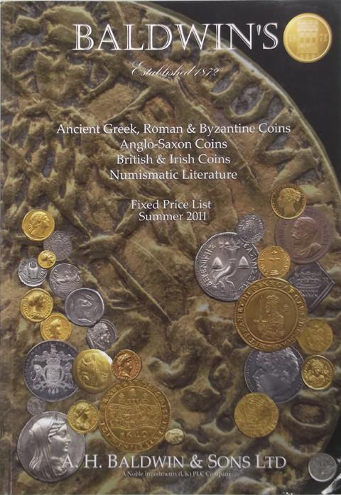 Summer 2011.  A H Baldwin & Sons. Ancient Greek, Roman and Byzantine, British and Irish Coins, and Numismatic literature