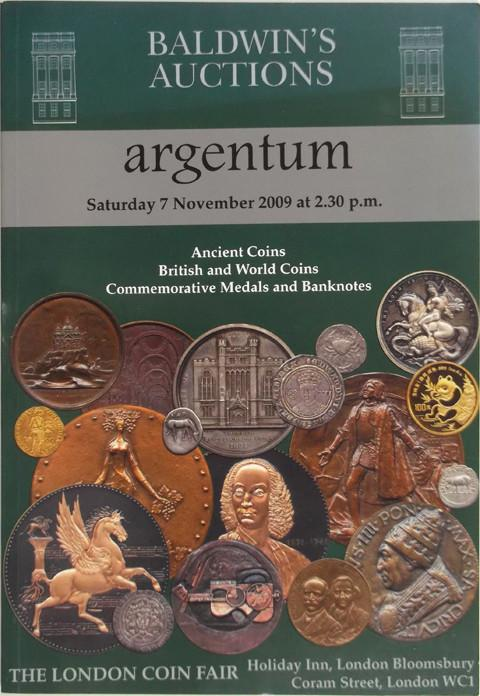 Baldwins Auctions. Argentum. 7 Nov 2009. Ancient coins, British and World coins, Commemorative medals and banknotes.