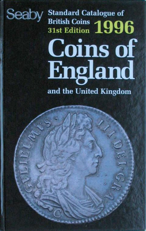 Coins of England & the United Kingdom 1996.  Standard Catalogue of British Coins.  Seaby.