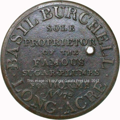 BASIL BURCHELL (1765-1838), patent medicine dealer, later a jeweller, 79 Long Acre, London. Copper Halfpenny token.
