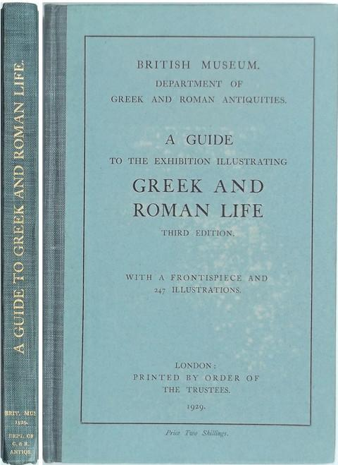 A Guide to the Exhibition Illustrating Greek and Roman Life.