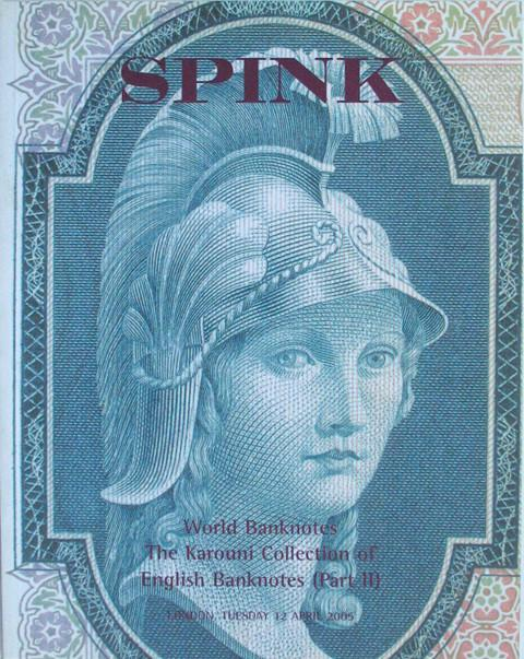 Spink  12 April, 2005. Banknotes.  The Karouni Collection of English Banknotes (Part II)