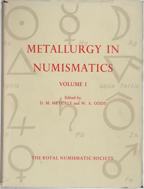 Metallurgy in Numismatics  Volume 1.