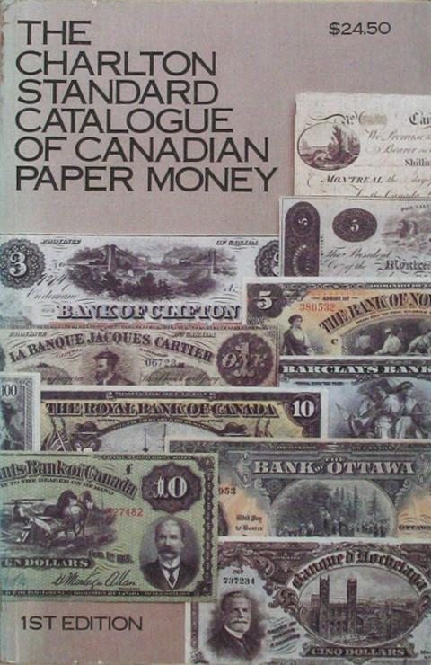The Charlton Standard Catalogue of Canadian Paper Money