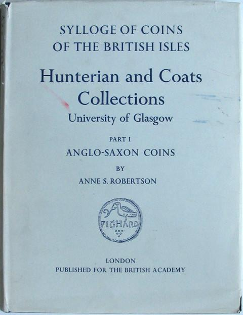 SCBI 2. Hunterian and Coats Collections, Glasgow. Part 1. Anglo-Saxon Coins.