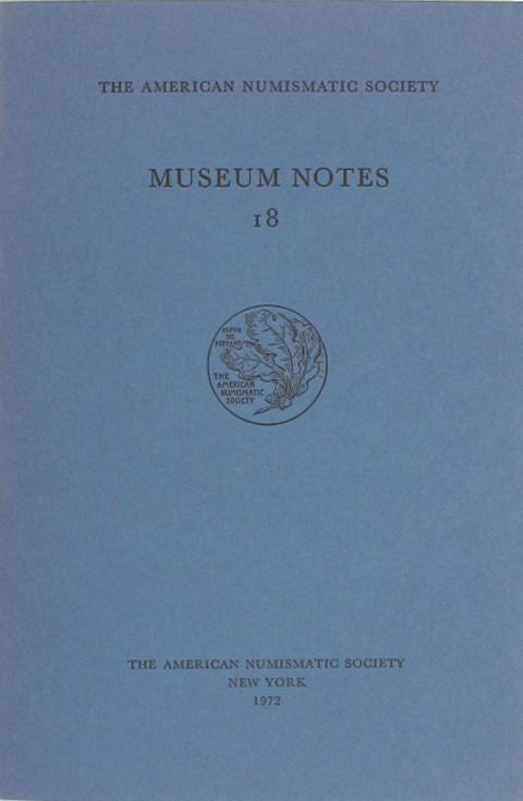 Museum Notes 18  American Numismatic Soc., 1972