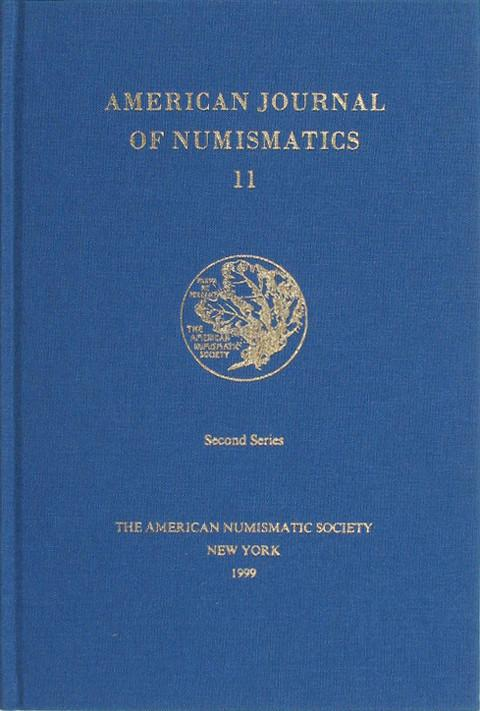 American Journal of Numismatics. Second Series, 11, 1999.