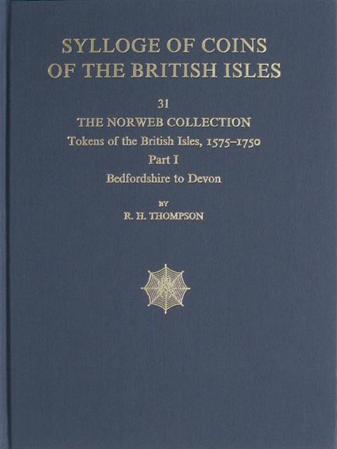 SCBI 31 The Norweb Collection. Tokens of the British Isles. Pt 1  Bedfordshire to Devon.
