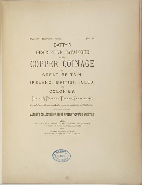 Batty's Catalogue of the Copper Coinage of Great Britain, Ireland, British Isles and Colonies,