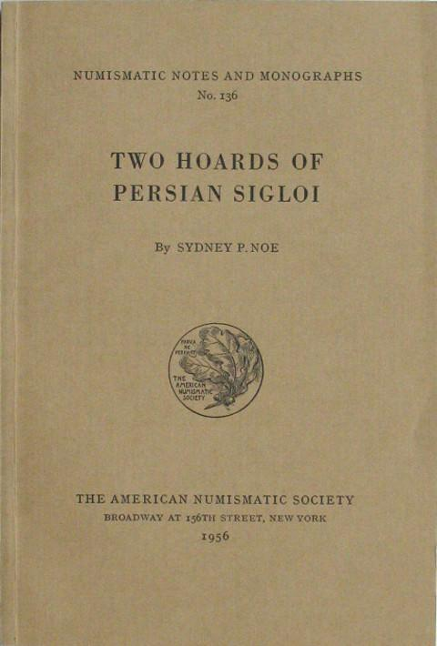 Two hoards of Persian sigloi.