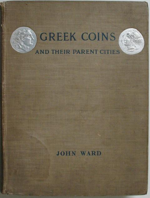Greek Coins and their Parent Cities.