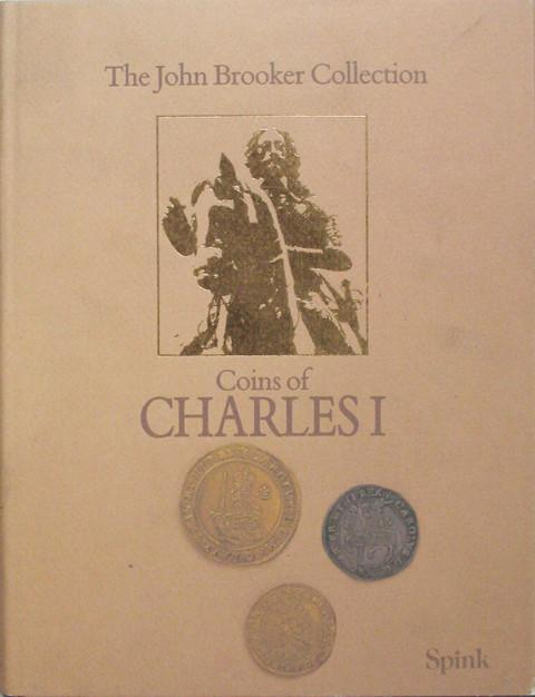 SCBI 33  The John G Brooker Collection. Coins of Charles I (1625 - 1649).