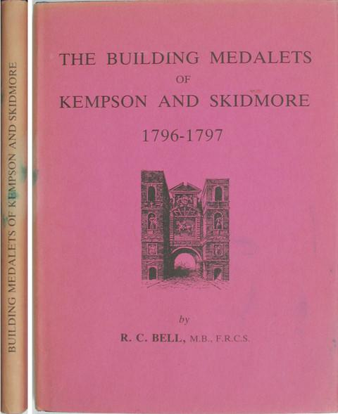 The Building Medalets of Kempson and Skidmore, 1796-7.