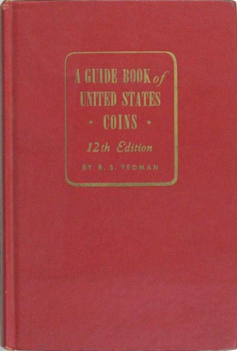 A Guide Book of United States Coins. 1959. (The Red Book)