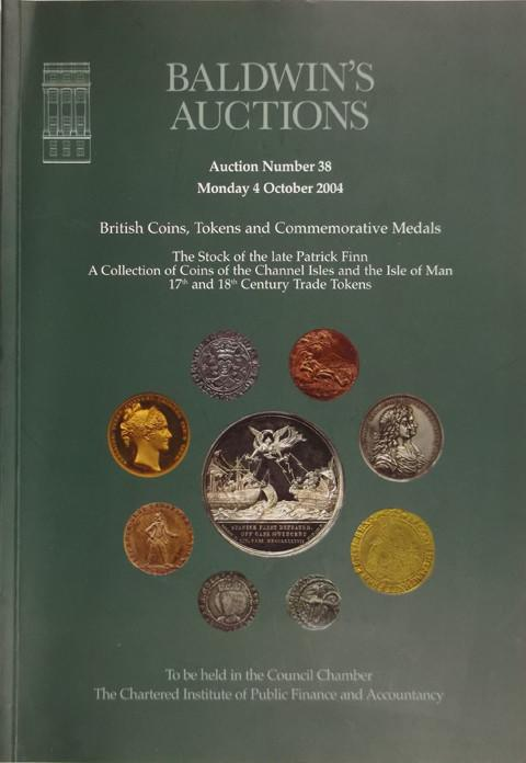 Baldwins Auctions.  No 38. 4 Oct 2004.  Stock of Patrick Finn.  British coins, tokens and medals, etc. .
