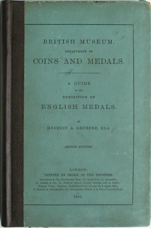 A Guide to the Exhibition of English Medals.