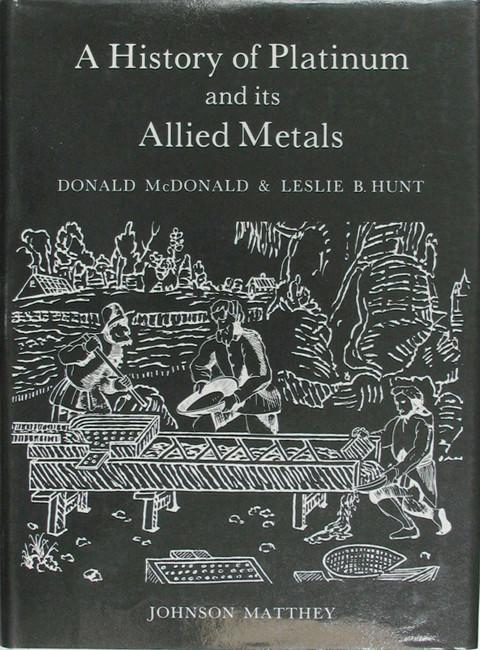 A History of Platinum and its Allied Metals.