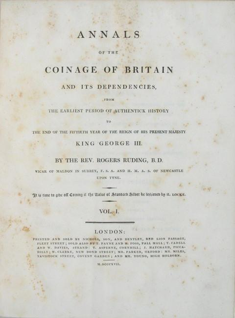 Annals of the Coinage of Britain and its Dependencies from the Earliest Period of Authentick History
