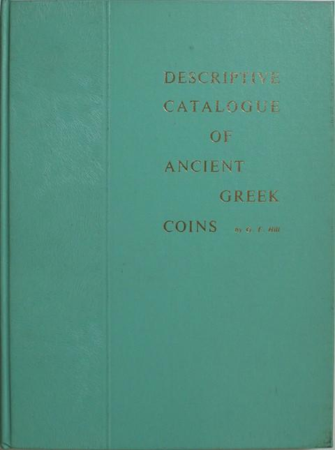 Descriptive Catalogue of Ancient Greek Coins belonging to John Ward.