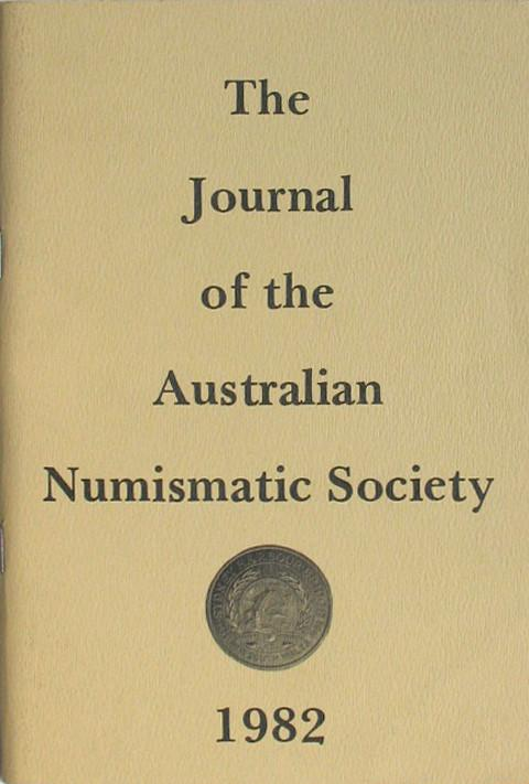 Journal of the Australian Numismatic Society.  1982