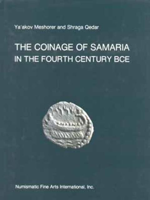 The Coinage of Samaria in the Fourth Century BCE