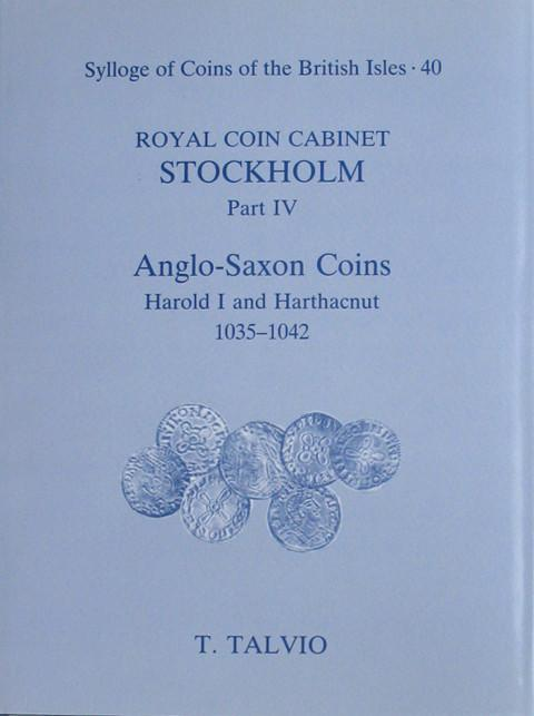 SCBI 40  Royal Coin Cabinet, Stockholm.  Pt IV Anglo-Saxon Coins Harold I to Harthacnut.