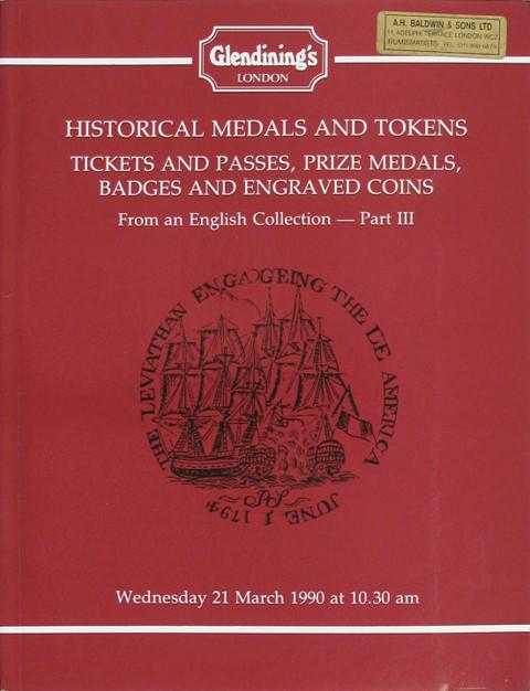 21 Mar, 1990 Historical Medals and Tokens, Tickets and Passes, etc. Part III.