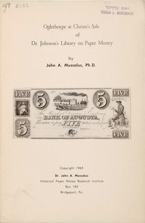Oglethorpe at Christie's Sale of Dr. Johnson's Library on Paper Money.