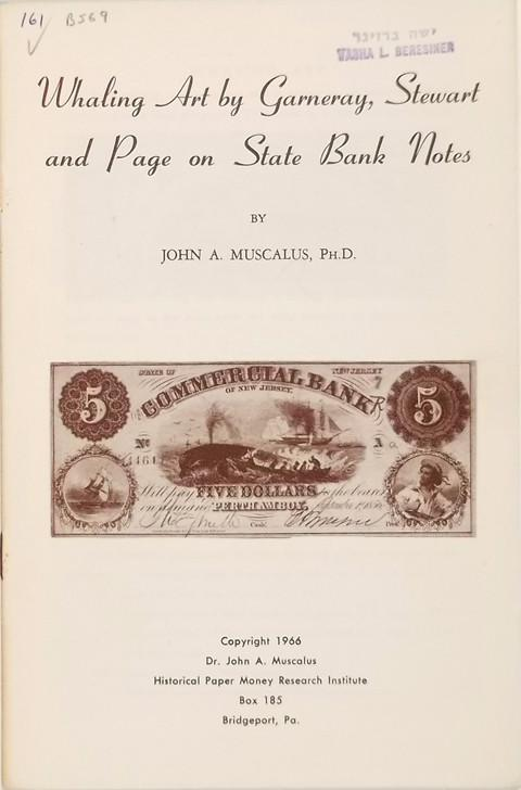 Whaling Art by Garneray, Stewart and Page on State Bank Notes