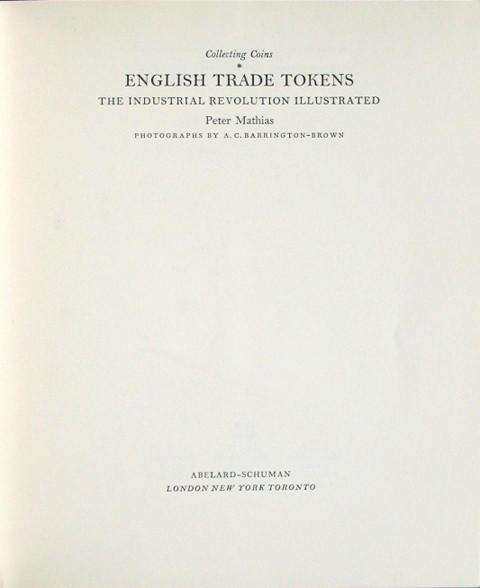 English Trade Tokens, The Industrial Revolution Illustr.