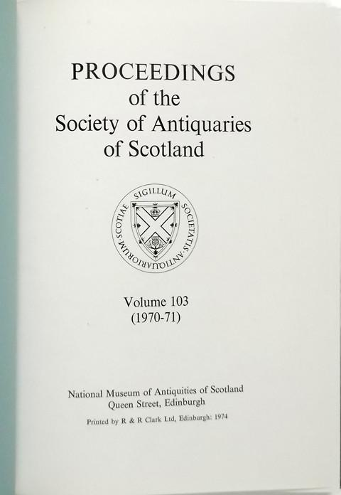 Proceedings of the Society of Antiquaries of Scotland 1970-71
