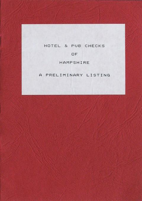 Hotel and Pub Checks of Hampshire.  A Preliminary Listing.