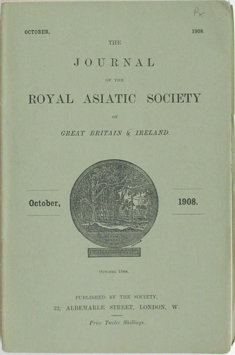 Journal of the Royal Asiatic Soc. October, 1908
