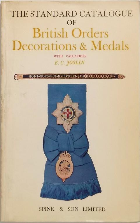 Standard Catalogue of British Orders, Decorations and Medals with valuations