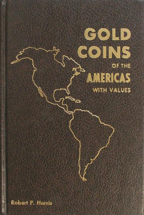 Gold Coins of the Americas with Values.