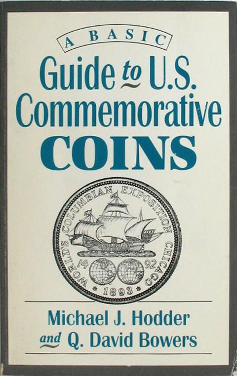A Basic Guide to US Commemorative Coins.