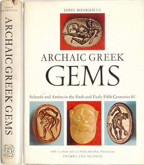 Archaic Greek Gems. Schools and Artists in the Sixth and Early Fifth Centuries BC.