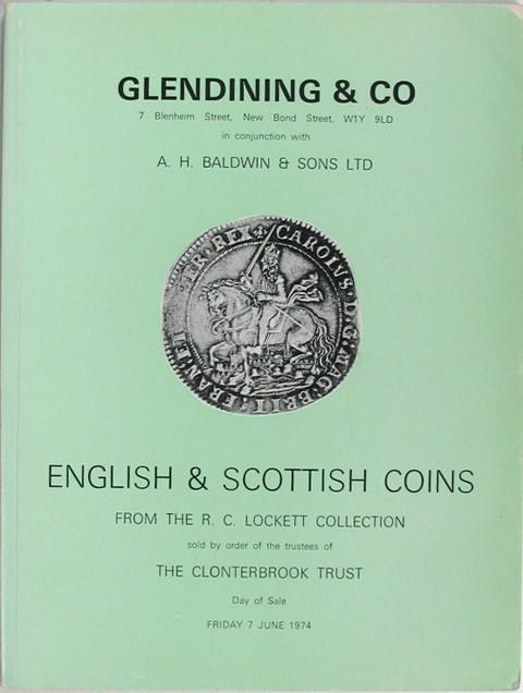 English and Scottish Coins from the R C Lockett Collection sold by the Clonterbrook Trust.